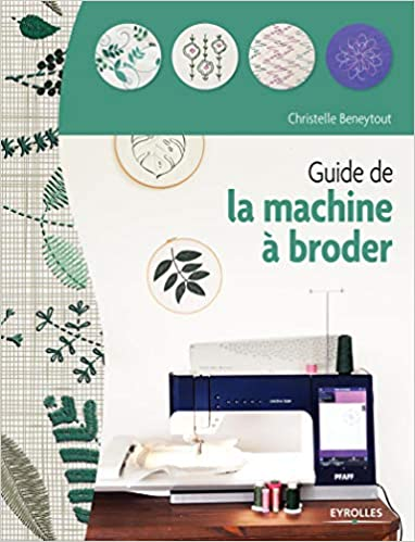 Guide de la machine à broder