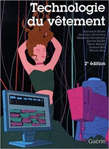 La Technologie du Vetement 2e Edition